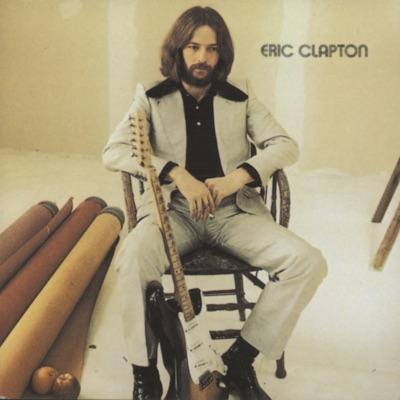 Eric Clapton (Remastered) - Eric Clapton