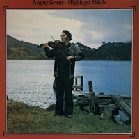 Highland Fiddle by Angus R. Grant on Apple Music