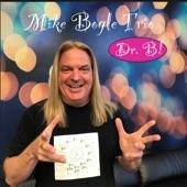 Mike Bogle Trio - Cherokee