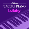 Disney Peaceful Piano - Disney Peaceful Piano: Lullaby  artwork