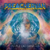 PREACHERVAN - Better Not Together