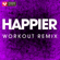 Happier (Workout Remix) - Power Music Workout