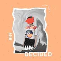 JEFFE - Undecided artwork