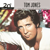 The Best of Tom Jones - 20th Century Masters: The Millennium Collection