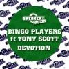 Devotion feat Tony Scott