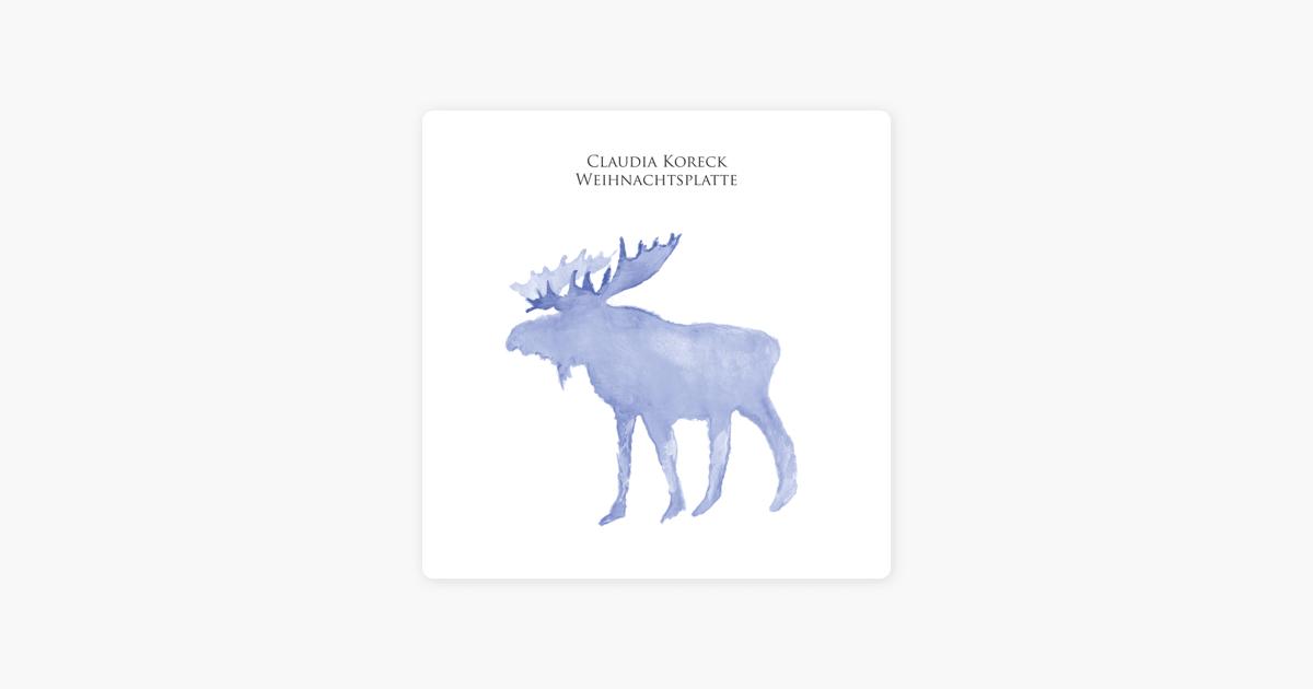 weihnachtsplatte von claudia koreck bei apple music. Black Bedroom Furniture Sets. Home Design Ideas