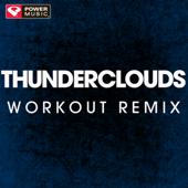 Thunderclouds (Workout Remix)-Power Music Workout