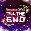 Notorious CHRIS - Till the End artwork
