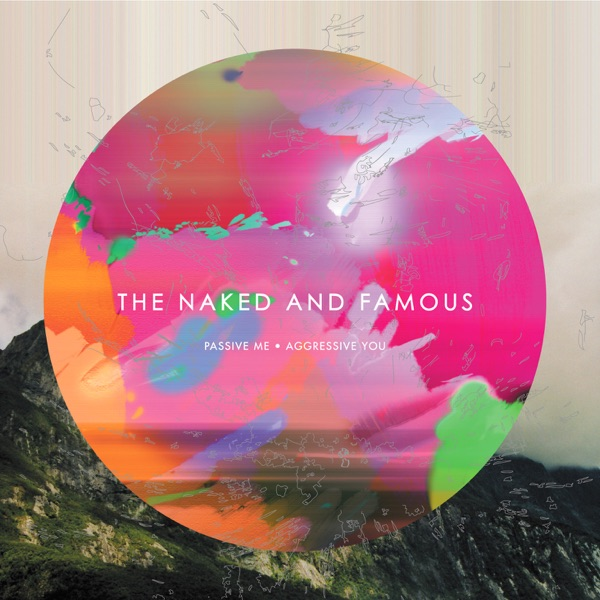 The Naked and Famous mit Young Blood