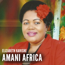 Amani Africa - Single by Elizabeth Kavishe