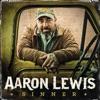 Sinner, Aaron Lewis