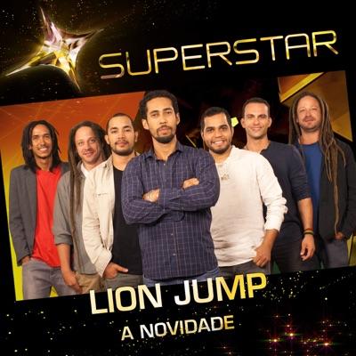 A Novidade (Superstar) - Single - Lion Jump