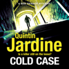 Cold Case: Bob Skinner Series, Book 30 (Unabridged) - Quintin Jardine