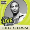 iTunes Live: SXSW - Single, Big Sean