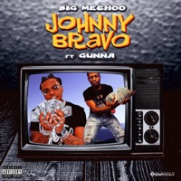Johnny Bravo (feat. Gunna) - Single - Big Meecho