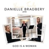 God Is a Woman (Yours Truly: 2018) - Single, Danielle Bradbery