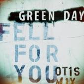 Fell for You (Otis Mix) - Single