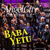 Baba Yetu (Live)-Angel City Chorale