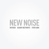New Noise (feat. Refused) - Single, Steve Aoki, The Bloody Beetroots & zZz