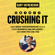 Gary Vaynerchuk - Crushing It!: How Great Entrepreneurs Build Their Business and Influence-and How You Can, Too (Unabridged)