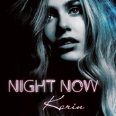 Night Now - Karin