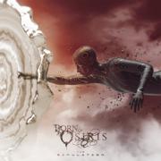 The Simulation - Born of Osiris - Born of Osiris