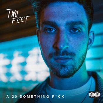 A 20 Something Fk Two Feet album songs, reviews, credits