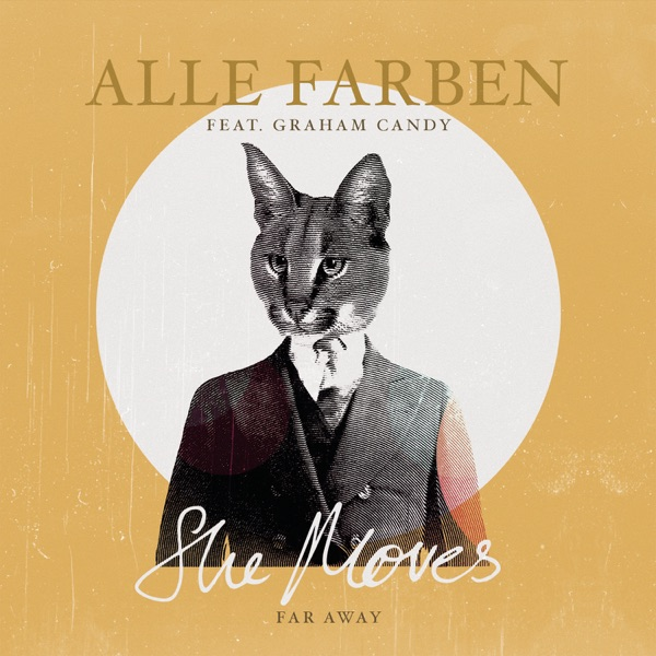 Alle Farben mit She Moves (Far Away) (feat. Graham Candy)