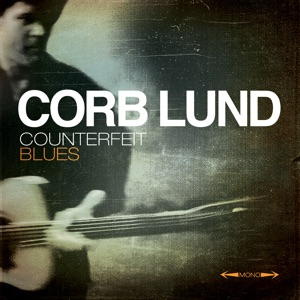 Corb Lund - Truck Got Stuck
