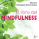 Bhante Henepola Gunaratana - El libro del mindfulness [The Book of Mindfulness] (Unabridged)