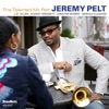 Jeremy Pelt - The Talented Mr Pelt Album