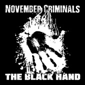 November Criminals - The Black Hand