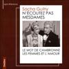 N'écoutez pas Mesdames - Sacha Guitry