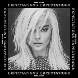 I'm a Mess Expectations - Bebe Rexha image