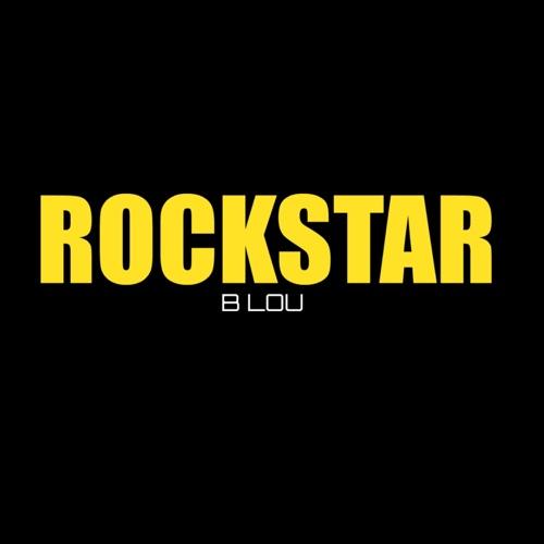 B. Lou - Rockstar (Instrumental) - Single