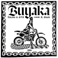 Buyaka - FALCONS-GTA-STUSH