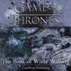 CraftWrite Publishing - Game of Thrones: The Book of White Walkers (Unabridged)  artwork