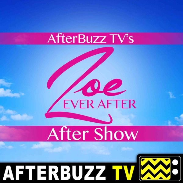 Zoe Ever After Reviews and After Show