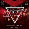 Party (feat. Rish Rai) - Nash
