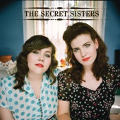 The Secret Sisters - My Heart Skips A Beat