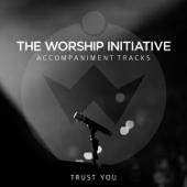 Trust You (Instrumental) - Shane & Shane