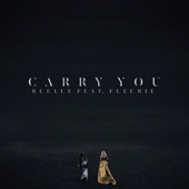 Carry You (feat. Fleurie)-Ruelle