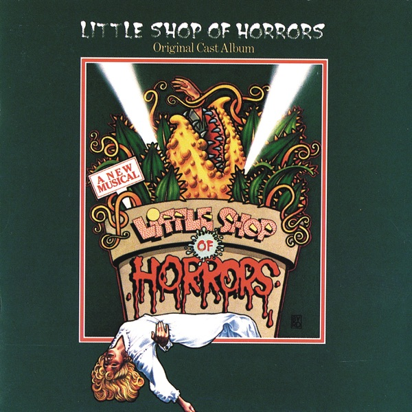 Little Shop of Horrors (Original Off-Broadway Cast))