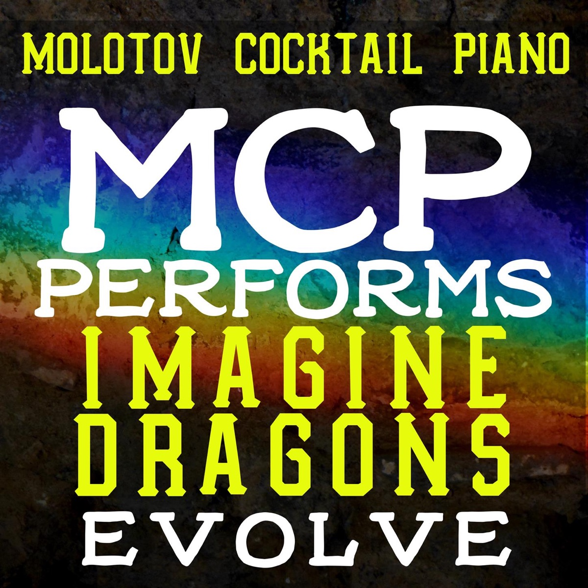 MCP Performs Imagine Dragons Evolve Instrumental Molotov Cocktail Piano CD cover