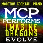 MCP Performs Imagine Dragons: Evolve (Instrumental)