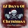 12 Days of Christmas (Villain Pub Edition) - How It Should Have Ended