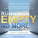 Jonice Webb, PhD - Running on Empty No More: Transform Your Relationships With Your Partner, Your Parents and Your Children