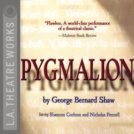Pygmalion (Original Staging Fiction) audiobook