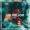 Lo Mejor (feat. D Zeus, Guerrero & Maffie) - Single, Dukus