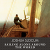 Joshua Slocum - Sailing Alone Around the World  artwork